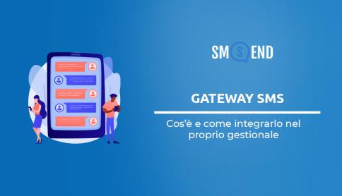 Gateway SMS: come integrarlo nella tua piattaforma