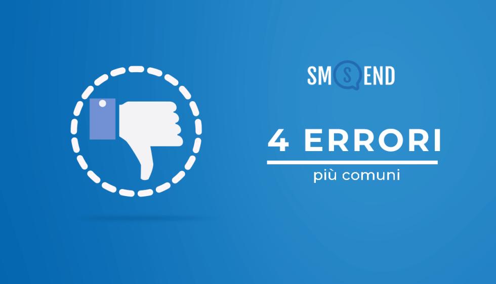 4 errori da non fare quando imposti la tua campagna di SMS Marketing